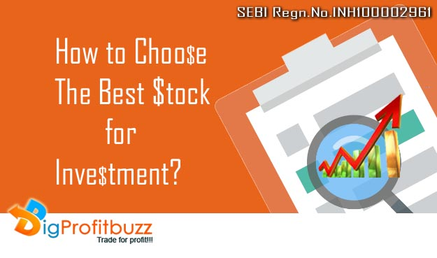 How to choose the best stock for Investment