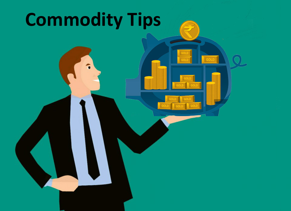 Commodity/MCX Tips